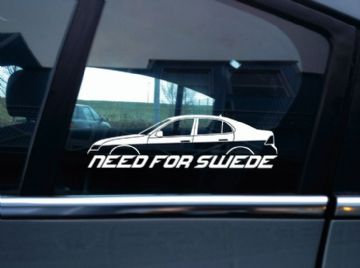 NEED FOR SWEDE sticker -for Saab 9-3 aero pre-facelift 2nd gen convertible / cabrio